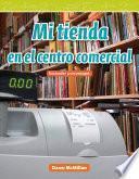 libro Mi Tienda En El Centro Comercial (my Store In The Mall) (spanish Version)