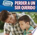 libro Perder A Un Ser Querido (loss And Grief)