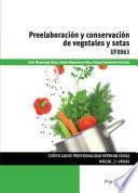 libro Preelaboración Y Conservación De Vegetales Y Setas