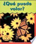 libro Qué Puede Volar?