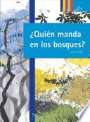 libro Quién Manda En Los Bosques?