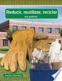 libro Reducir, Reutilizar, Reciclar / Recycle, Reduce, Reuse