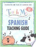 libro Teach Me... Spanish Teaching Guide