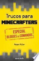 libro Trucos Para Minecrafters. Especial Bloques De Comandos