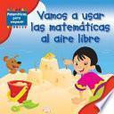 libro Vamos A Usar Las Matemáticas Al Aire Libre