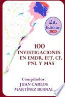 libro 100 Investigaciones En Emdr, Eft, Cf, Pnl Y Más