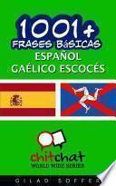 libro 1001+ Frases Básicas Español   Gaélico Escocés