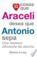 libro 52 Cosas Que Araceli Desea Que Antonio Sepa