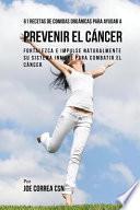 libro 61 Recetas De Comidas Organicas Para Ayudar A Prevenir El Cancer