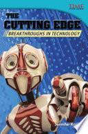 libro A La Vanguardia: Adelantos En Tecnología (the Cutting Edge: Breakthroughs In Technology)