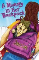 libro A Mummy In Her Backpack / Una Momia En Su Mochila