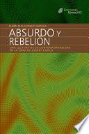 libro Absurdo Y Rebelión