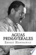 libro Aguas Primaverales