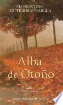 libro Alba De Otoño