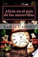 libro Alicia En El Pais De Las Maravillas (spanish Edition)