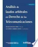 libro Análisis De Laudos Arbitrales En Derecho De Las Telecomunicaciones