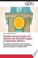 libro Análisis De Mensaje A La Nación De Ricardo Lagos Y Sebastián Piñera