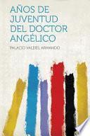 libro Anos De Juventud Del Doctor Angelico