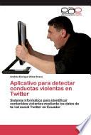 libro Aplicativo Para Detectar Conductas Violentas En Twitter