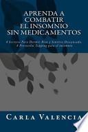 libro Aprenda A Combatir El Insomnio Sin Medicamentos