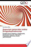 libro Aspectos Generales Sobre Drogodependencias
