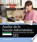 libro Auxiliar De La Función Administrativa. Servicio Extremeño De Salud. Temario Vol. Ii