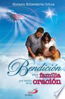 libro Bendición Para Tu Familia Por Medio De La Oración