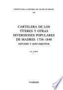 libro Cartelera De Los Títeres Y Otras Diversiones Populares De Madrid, 1758 1840