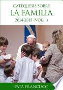 libro Catequesis Sobre La Familia (i)