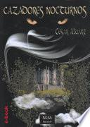 libro Cazadores Nocturnos