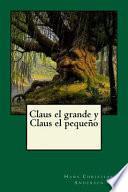 libro Claus El Grande Y Claus El Pequeo
