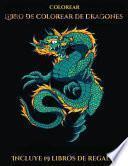 libro Colorear (libro De Colorear De Dragones)