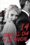 libro Como El Día Y La Noche 14