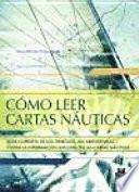 libro CÓmo Leer Cartas NÁuticas (color)