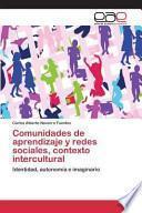 libro Comunidades De Aprendizaje Y Redes Sociales, Contexto Intercultural