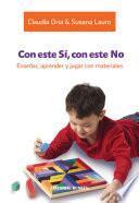 libro Con Este Sí, Con Este No. Enseñar, Aprender Y Jugar Con Materiales