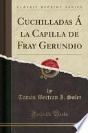 libro Cuchilladas Á La Capilla De Fray Gerundio (classic Reprint)