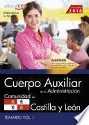 libro Cuerpo Auxiliar De La Administración De La Comunidad De Castilla Y León. Temario Vol. I