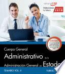 libro Cuerpo General Administrativo De La Administración General Del Estado (turno Libre). Temario Vol Ii.