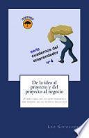 libro De La Idea Al Proyecto Y Del Proyecto Al Negocio 1