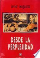 libro Desde La Perplejidad