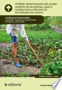 libro Determinación Del Estado Sanitario De Las Plantas, Suelo E Instalaciones Y Elección De Los Métodos De Control. Agao0208