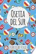 libro Diario De Viaje Osetia Del Sur