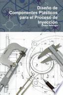 libro Diseño De Componentes Plásticos Para El Proceso De InyecciÃ3n