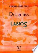 libro Dos O Tres Labios