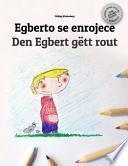 libro Egberto Se Enrojece/den Egbert Gett Rout