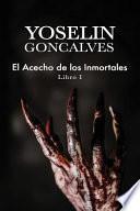 libro El Acecho De Los Inmortales