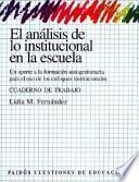 libro El Analisis De Lo Institucional Enla Escuela