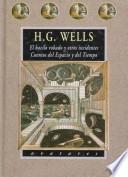 libro El Bacilo Robado Y Otros Incidentes & Cuentos Del Espacio Y Del Tiempo