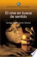 libro El Cine En Busca De Sentido